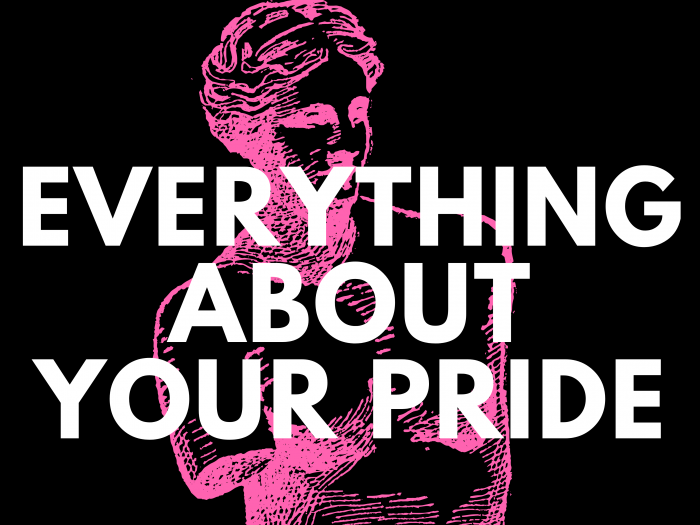 Everything About Your Pride